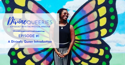A Divinely Queer Introduction!